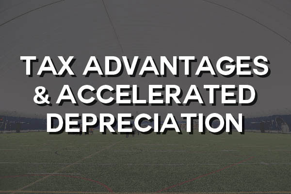 Tax Advantages and Accelerated Depreciation for your Building System