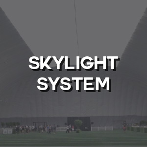 Technical - Skylight System