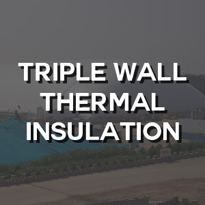 Technical - Triple Wall Thermal Insulation