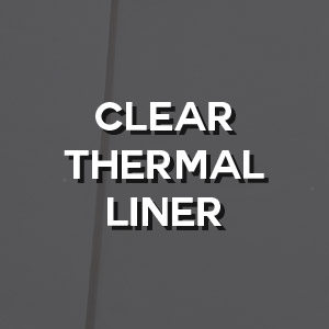 Technical - Clear Thermal Liner