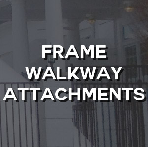 Technical - Frame Walkway Attachments